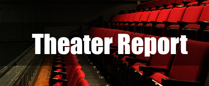 Broadway Theatre Report