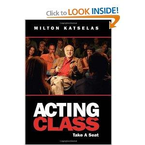 Acting Class: Take a Seat by Milton Katselas