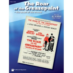 The Roar of the Greasepaint—the Smell of the Crowd - Vocal Selections by Anthony Newley, Leslie Bricusse