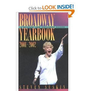 Broadway Yearbook 2001-2002: A Relevant and Irreverent Record by Steven Suskin