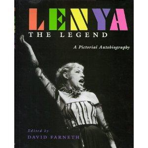 Lenya the Legend by David Farneth
