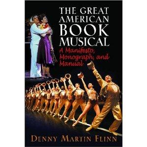 The Great American Book Musical by Denny Martin Flinn