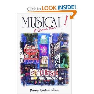 Musical!: A Grand Tour by Denny Martin Flinn