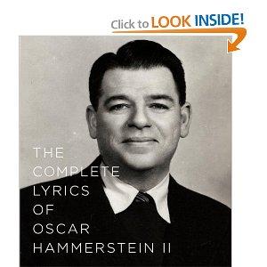 The Complete Lyrics of Oscar Hammerstein II by Oscar Hammerstein II (Author), Amy Asch (Editor)