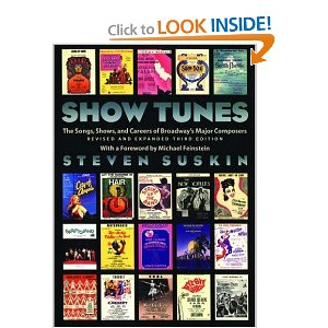 Show Tunes: The Songs, Shows, and Careers of Broadway's Major Composers by Steven Suskin
