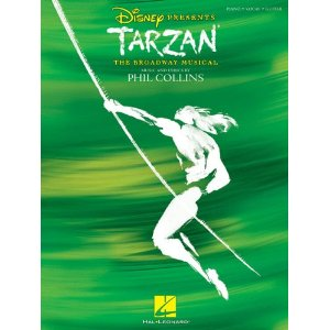 Tarzan - The Broadway Musical - Vocal Selections by Phil Collins