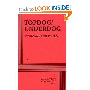 Topdog/Underdog by Suzan-Lori Parks