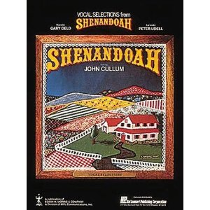 Shenandoah - Vocal Selections by Gary Geld, Peter Udell