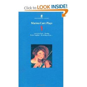 Marina Carr: Plays 1 by Marina Carr