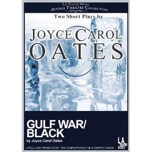 Gulf War/Black by Joyce Carol Oates