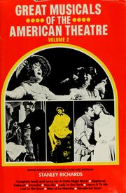 Great Musicals of the American Theatre by Stanley Richards