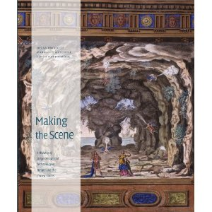 Making the Scene: A History of Stage Design and Technology in Europe and the United States by Oscar G. Brockett, Margaret Mitchell