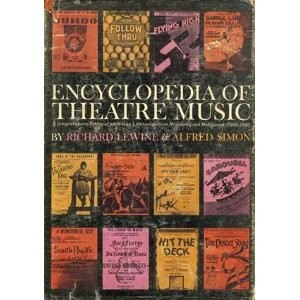 Encyclopedia of theatre music by Richard Lewine