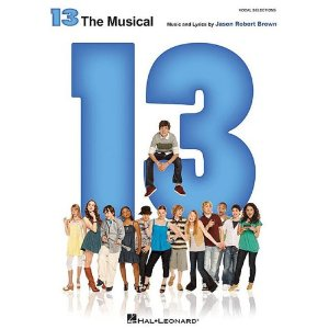 13 the Broadway Musical Piano Vocal Selections by Jason Robert Brown