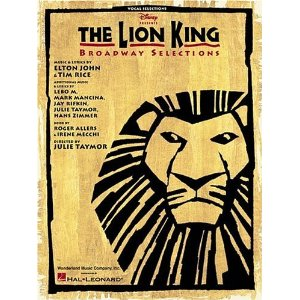 The Lion King - Broadway Selections by Elton John, Tim Rice