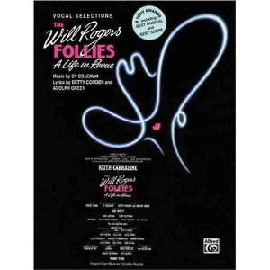 Will Rogers Follies - Vocal Selections by Cy Coleman