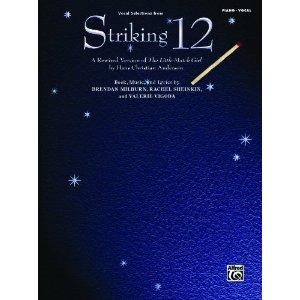 Striking 12 - Vocal Selections by Brendan Milburn, Rachel Sheinkin, Valerie Vigoda