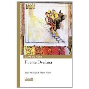 Fuente Ovejuna (Spanish Edition) by Lope De Vega