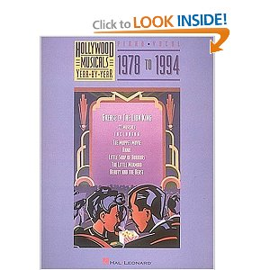 Hollywood Musicals Year by Year - 1978 to 1994 by Hal Leonard Corp.