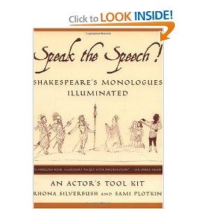 Speak the Speech!: Shakespeare's Monologues Illuminated by Rhona Silverbush, Sami Plotkin