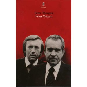 Frost/Nixon: A Play by Peter Morgan