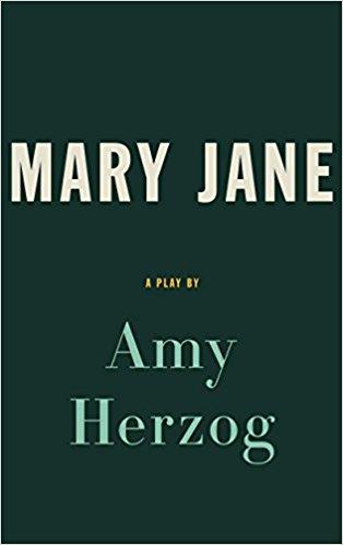 Mary Jane (TCG Edition) by Amy Herzog
