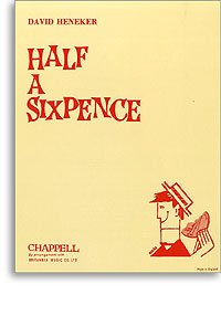 Half a Sixpence by David Heneker, H. G. WELLS