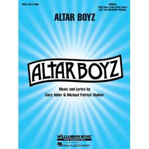 Altar Boyz: Piano/Vocal Selections by Michael Patrick Walker, Gary Adler