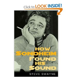How Sondheim Found His Sound by Prof. Steve Swayne
