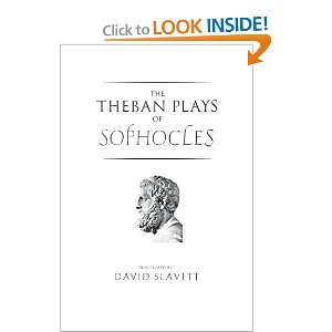 The Theban Plays of Sophocles by Sophocles