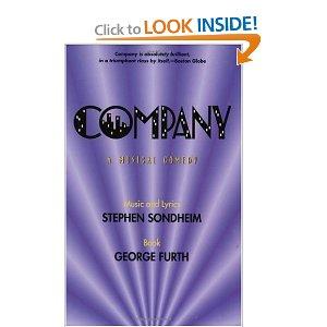 Company by Stephen Sondheim (Music and Lyrics), George Furth (Book)