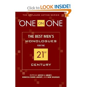 One on One: The Best Men's Monologues for the 21st Century by Rebecca Dunn Jaroff