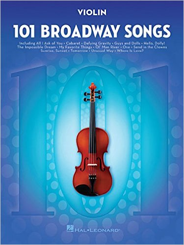 101 Broadway Songs for Violin by Hal Leonard Corp.