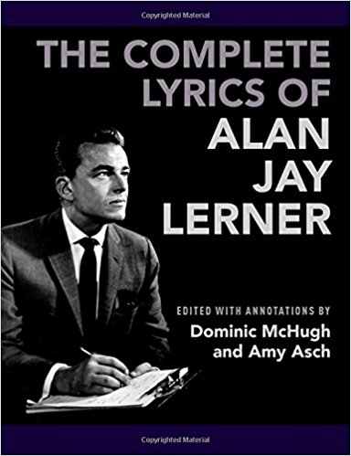 The Complete Lyrics of Alan Jay Lerner by Dominic McHugh
