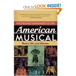The Oxford Companion to the American Musical: Theatre, Film, and Television by Thomas S. Hischak