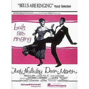Bells Are Ringing (Vocal Selections) by Jule Styne, Betty Comden, Adolph Green