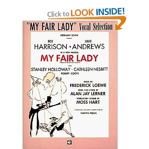 My Fair Lady - Vocal Selection by Alan Jay Lerner, Frederick Loewe
