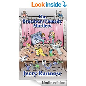 The Broadway Comedy Murders by Jerry Rannow