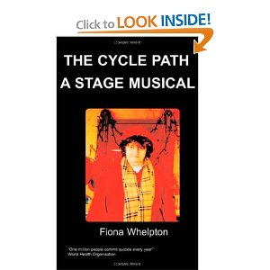 The Cycle Path - A Stage Musical by Fiona Whelpton