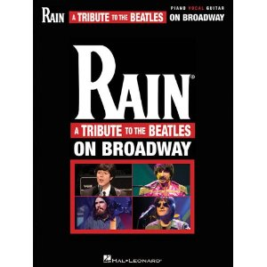 Rain - A Tribute To The Beatles On Broadway - Vocal Selections by The Beatles