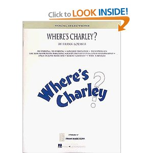 Where's Charley? - Vocal Selections by Frank Loesser