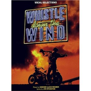 Whistle Down The Wind - Vocal Selections by Jim Steinman, Andrew Lloyd Webber