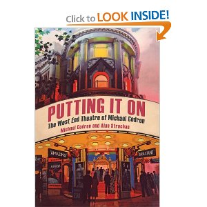 Putting It On: The West End Theatre of Michael Codron by Michael Codron (Author), Alan Strachan (Author)