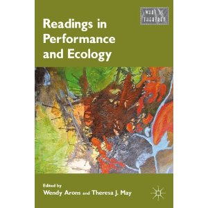 Readings in Performance and Ecology by Wendy Arons and Theresa J. J. May