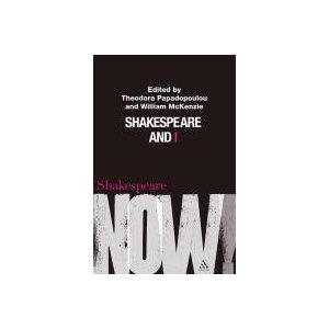 Shakespeare and I by William McKenzie, Theodora Papadopoulou