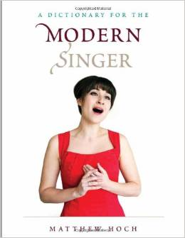 A Dictionary for the Modern Singer by Matthew Hoch