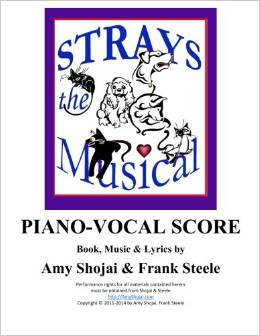 Strays, the Musical: Piano-Vocal Score (Volume 2) by Amy Shojai