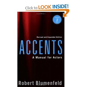 Accents: A Manual for Actors by Robert Blumenfeld