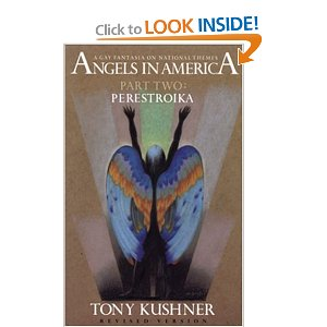 Angels in America, Part Two: Perestroika by Tony Kushner