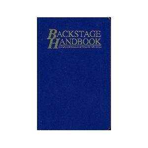 Backstage Handbook: An Illustrated Almanac of Technical Information by Paul Carter
